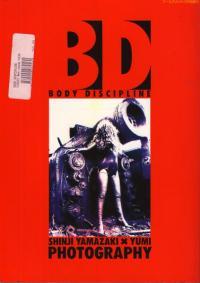 BD Body Discipline Shinji Yamazaki & Yumi Photography