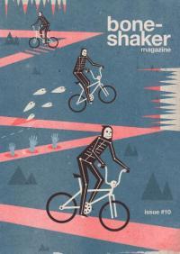 Boneshaker Magazine #10