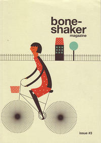 Boneshaker Magazine #3