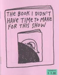 Book I Didn't Have Time to Make For This Show