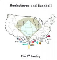 Bookstores and Baseball - 9th Inning