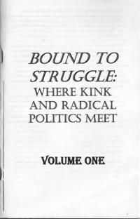 Bound to Struggle vol 1 Where Kink and Radical Politics Meet