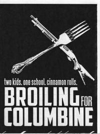 Broiling for Columbine