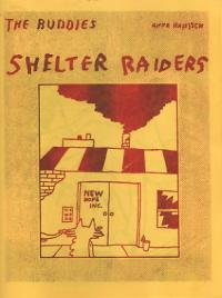 The Buddies Shelter Raiders