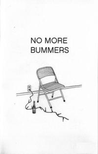 No More Bummers #5