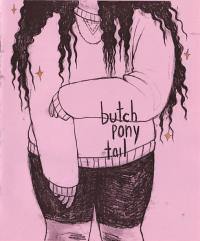 Butch Pony Tail