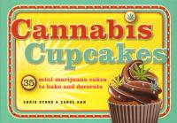 Cannabis Cupcakes 35 Mini Marijuana Cakes to Bake and Decorate