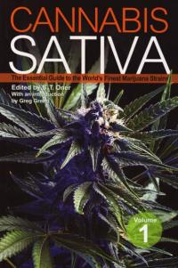 Cannabis Sativa vol 1 the Essential Guide to the Worlds Finest Marijuana Strains