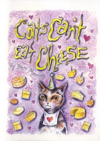 Cats Cant Eat Cheese