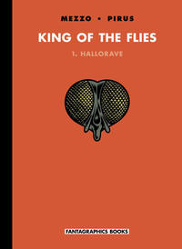 King of the Flies vol 1 Hallorave