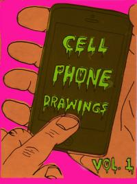 Cell Phone Drawings vol 1