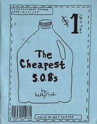 Cheapest S.O.B.s