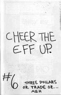 Cheer the Eff Up #6