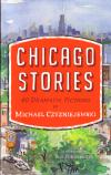 Chicago Stories 40 Dramatic Fictions
