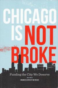 Chicago is Not Broke