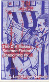 CIA Makes Science Fiction Unexciting #6 The Life of Lee Harvey Oswald