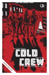 Cold Crew: A Monster Crime Comic