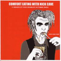 Comfort Eating with Nick Cave 13 Images of Food Drama