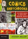 Comics Sketchbooks Private Worlds of Todays Most Creative Talents
