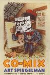 Co Mix a Retrospective of Comics Graphics and Scraps