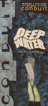 Conduit #22 Deep Water