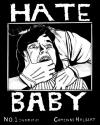 Hate Baby #1