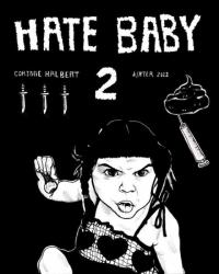 Hate Baby #2