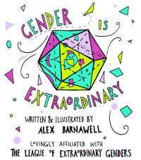Gender Is Extraordinary
