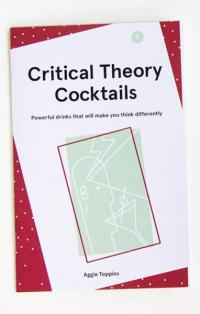 Critical Theory Cocktails #1