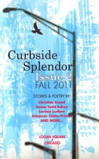 Curbside Splendor #2 Fall 11