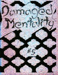 Damaged Mentality #5