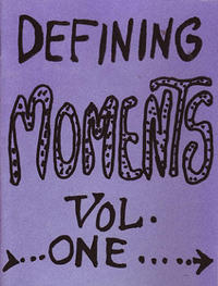 Defining Moments vol 1