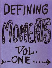 Defining Moments vol 1