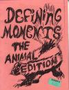Defining Moments Animal Edition vol 1