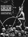Diableries a Trip To the Underworld 19th Century Images of Satan and Hell