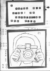 Rough DIY Zine on Developing B & W Film