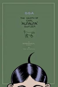 "D.O.A. The Death of Carl ""Alfalfa"" Switzer"