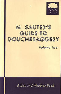 M Sauters Guide to Douchebaggery vol 2