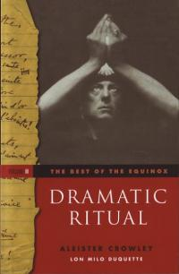 Best of the Equinox vol 2 Dramatic Ritual