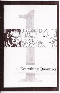 Everything Quantizes #1