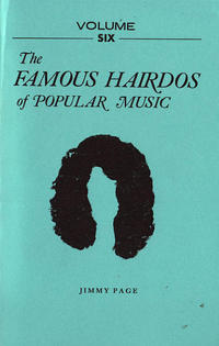 Famous Hairdos of Popular Music #6 Jimmy Page
