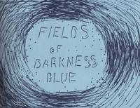 Fields of Darkness Blue