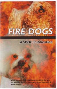 Fire Dogs #1 A SPOC Publication