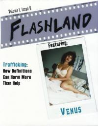 Flashland #1.6 Trafficking How Definitions Can Harm More than Help Featuring Venus