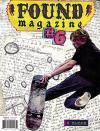 Found Magazine #6