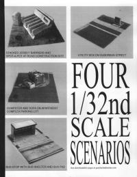 Four 1/32nd Scale Scenarios