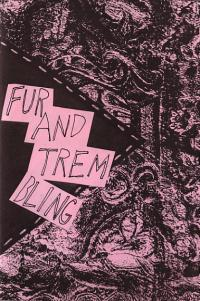 Fur and Trembling