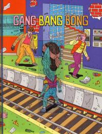 Gang Bang Bong #3