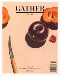 Gather Journal #1