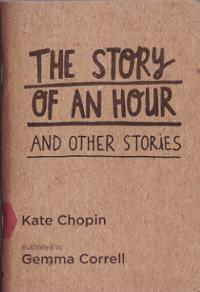 Story of an Hour and Other Stories